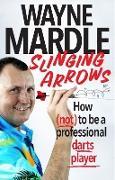Cover-Bild zu Mardle, Wayne: Slinging Arrows (eBook)