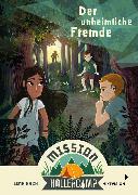 Cover-Bild zu Mission Hollercamp Band 1 - Der unheimliche Fremde (eBook) von Hach, Lena
