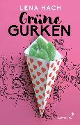 Cover-Bild zu Grüne Gurken (eBook) von Hach, Lena