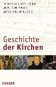 Cover-Bild zu Geschichte der Kirchen (eBook) von Gutschera, Herbert
