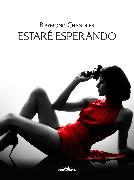 Cover-Bild zu Estaré esperando (eBook) von Chandler, Raymond