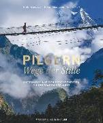 Cover-Bild zu Pilgern - Wege der Stille von Glogowski, Dieter
