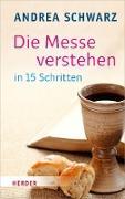 Cover-Bild zu Die Messe verstehen in 15 Schritten (eBook) von Schwarz, Andrea