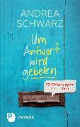 Cover-Bild zu Um Antwort wird gebeten (eBook) von Schwarz, Andrea