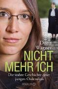 Cover-Bild zu Nicht mehr ich von Wagner, Doris