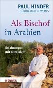 Cover-Bild zu Als Bischof in Arabien von Hinder, Paul