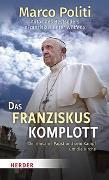 Cover-Bild zu Das Franziskus-Komplott von Politi, Marco