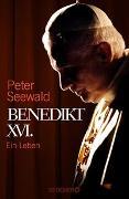 Cover-Bild zu Benedikt XVI von Seewald, Peter