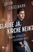 Cover-Bild zu Glaube ja, Kirche nein? von Sengelmann, Julian