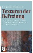 Cover-Bild zu Texturen der Befreiung von Schreijäck, Thomas (Hrsg.)