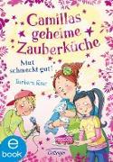 Cover-Bild zu Rose, Barbara: Camillas geheime Zauberküche. Mut schmeckt gut! (eBook)