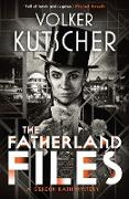 Cover-Bild zu Kutscher, Volker: The Fatherland Files (eBook)