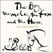 Cover-Bild zu Mackesy, Charlie (Gelesen): The Boy, the Mole, the Fox and the Horse