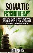 Cover-Bild zu Mackesy, Gino: Somatic psychotherapy