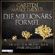 Cover-Bild zu Die Millionärsformel (Audio Download) von Maschmeyer, Carsten