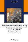 Cover-Bild zu Schonende Traumatherapie von Sack, Martin