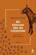 Cover-Bild zu Heine, Matthias: Mit Affenzahn über die Eselsbrücke