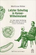 Cover-Bild zu Heine, Matthias: Letzter Schultag in Kaiser-Wilhelmsland