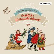 Cover-Bild zu Heine, Heinrich: Fröhliche Weihnacht überall (Audio Download)