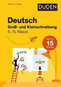 Cover-Bild zu Deutsch in 15 Min - Groß- und Kleinschreibung 5./6. Klasse von Clausen, Marion