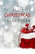 Cover-Bild zu Ultimate Christmas Collection: 150+ authors & 400+ Christmas Novels, Stories, Poems, Carols & Legends (eBook) von George Ade, Ade