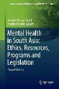 Cover-Bild zu Mental Health in South Asia: Ethics, Resources, Programs and Legislation (eBook) von Tripathi, Adarsh (Hrsg.)