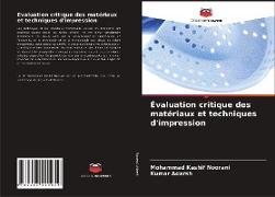 Cover-Bild zu Évaluation critique des matériaux et techniques d'impression von Noorani, Mohammad Kashif