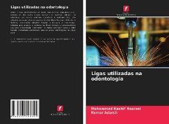 Cover-Bild zu Ligas utilizadas na odontologia von Noorani, Mohammad Kashif