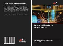 Cover-Bild zu Leghe utilizzate in odontoiatria von Noorani, Mohammad Kashif
