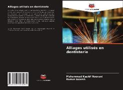 Cover-Bild zu Alliages utilisés en dentisterie von Noorani, Mohammad Kashif