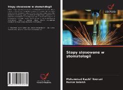 Cover-Bild zu Stopy stosowane w stomatologii von Noorani, Mohammad Kashif