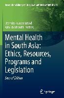 Cover-Bild zu Mental Health in South Asia: Ethics, Resources, Programs and Legislation von Trivedi, Jitendra Kumar (Hrsg.)