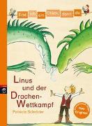 Cover-Bild zu Schröder, Patricia: Erst ich ein Stück, dann du - Linus und der Drachen-Wettkampf