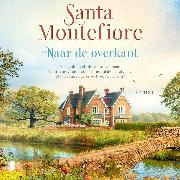 Cover-Bild zu Montefiore, Santa: Naar de overkant (Audio Download)
