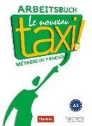 Cover-Bild zu Le nouveau taxi ! 02. Arbeitsbuch von Hutchins, Laure