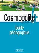 Cover-Bild zu Cosmopolite 4. Guide pédagogique von Bazelle-Shahmaei, Bernadette