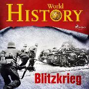 Cover-Bild zu History, World: Blitzkrieg (Audio Download)