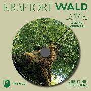 Cover-Bild zu Bierschenk, Christine: Kraftort Wald (Audio Download)