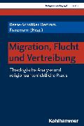 Cover-Bild zu Burrichter, Rita (Reihe Hrsg.): Migration, Flucht und Vertreibung (eBook)