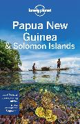 Cover-Bild zu Brown, Lindsay: Lonely Planet Papua New Guinea & Solomon Islands