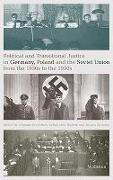 Cover-Bild zu Political and Transitional Justice in Germany, Poland and the Soviet Union from the 1930s to the 1950s von Brechtken, Magnus (Hrsg.)