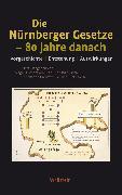 Cover-Bild zu Die Nürnberger Gesetze - 80 Jahre danach (eBook) von Brechtken, Magnus (Hrsg.)