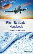 Cover-Bild zu The Flight Navigator Handbook von Federal Aviation Administration
