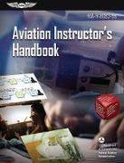 Cover-Bild zu Aviation Instructor's Handbook (eBook) von Federal Aviation Administration (FAA)