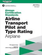 Cover-Bild zu Airman Certification Standards: Airline Transport Pilot and Type Rating - Airplane (eBook) von Federal Aviation Administration (FAA)