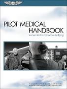 Cover-Bild zu Pilot Medical Handbook (eBook) von Federal Aviation Administration (FAA)