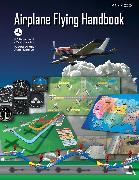 Cover-Bild zu Airplane Flying Handbook (Federal Aviation Administration) von Federal Aviation Administration