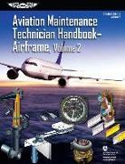 Cover-Bild zu Aviation Maintenance Technician Handbook: Airframe, Volume 2 von Federal Aviation Administration (FAA)