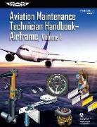 Cover-Bild zu Aviation Maintenance Technician Handbook: Airframe, Volume 1 von Federal Aviation Administration (FAA)