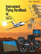 Cover-Bild zu Instrument Flying Handbook (Federal Aviation Administration) von Federal Aviation Administration